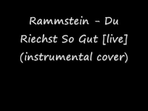 Video Rammstein - Du Riechst So Gut (instrumental cover) download in MP3, 3GP, MP4, WEBM, AVI, FLV January 2017