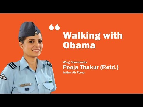 Walking with Obama   Wg Cdr. Pooja Thakur (Retd.)   Indian Air Force   GCSConnect