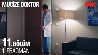 Mucize Doktor 11. Bölüm 1. Fragmanı