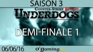 Demi-finale 1 - Underdogs CS:GO S3 - Ro4