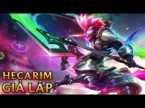 Hecarim Giả Lập - Arcade Hecarim