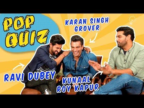 Karan Singh Grover, Ravi Dubey & Kunaal Roy Kapur