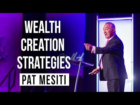 Wealth Creation Strategies – Pat Mesiti