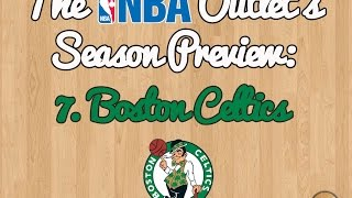 The NBA Outlet's Preview Series: 7. Boston Celtics