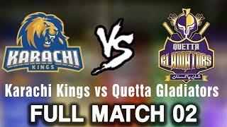 Full Match | Karachi Kings vs Quetta Gladiators  | Match 2 | 23 February | HBL PSL 2018 | PSL