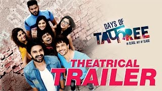 Days of Tafree Theatrical Trailer