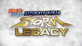 Naruto Shippuden Ultimate Ninja Storm Trilogy / Legacy
