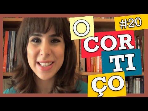 """""""O CORTIÇO"""", DE ALUÍSIO AZEVEDO (#20)"""