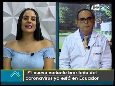 P1 nueva variante brasileña del coronavirus ya está en Ecuador