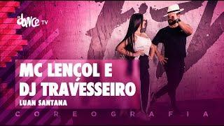 image of MC Lençol e DJ Travesseiro - Luan Santana | #BigBoss Convida (Coreografia) Dance Video