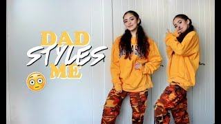 Video MY DAD STYLES MY OUTFITS! MP3, 3GP, MP4, WEBM, AVI, FLV Juni 2018