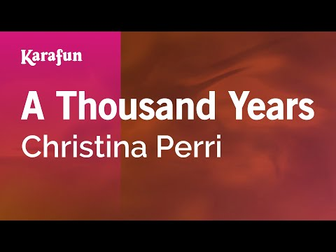 Karaoke A Thousand Years - Christina Perri *