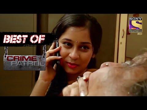 Best Of Crime Patrol - Sadism - Full Episode