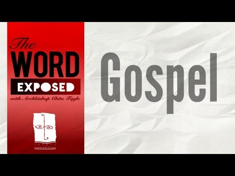 The Word Exposed - Gospel (July 24, 2016)