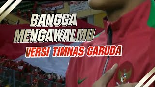 Video BANGGA MENGAWALMU VERSI TIMNAS GARUDA. MP3, 3GP, MP4, WEBM, AVI, FLV April 2019