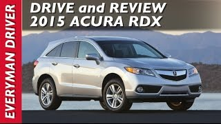 2015 Acura RDX DETAILED Review On Everyman Driver