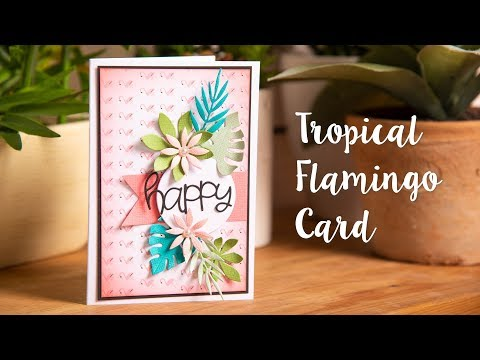 DIY Tropical card #2 - Sizzix