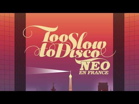 Yuksek & Bertrand Burgalat - Icare (Extended Version) - Too Slow To Disco NEO - En France