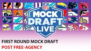 FULL 1st Round Mock Draft: Post Free Agency by NFL