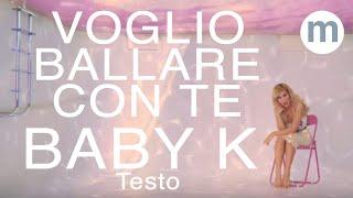 Voglio ballare con te - Baby K (Testo e Musica) ft Andres Dvicio