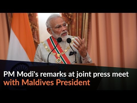 PM Modi's remarks at joint press meet with Maldives President