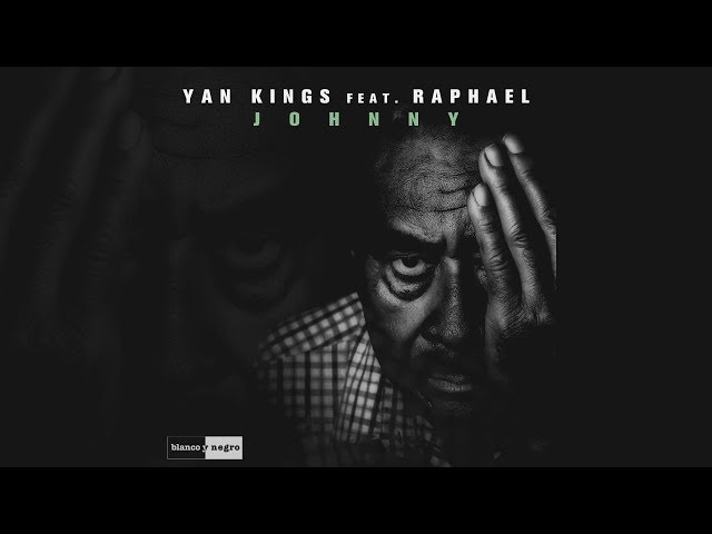 Yan Kings Feat. Raphael - Johnny [Official]
