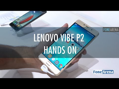 Lenovo Vibe P2 Hands On
