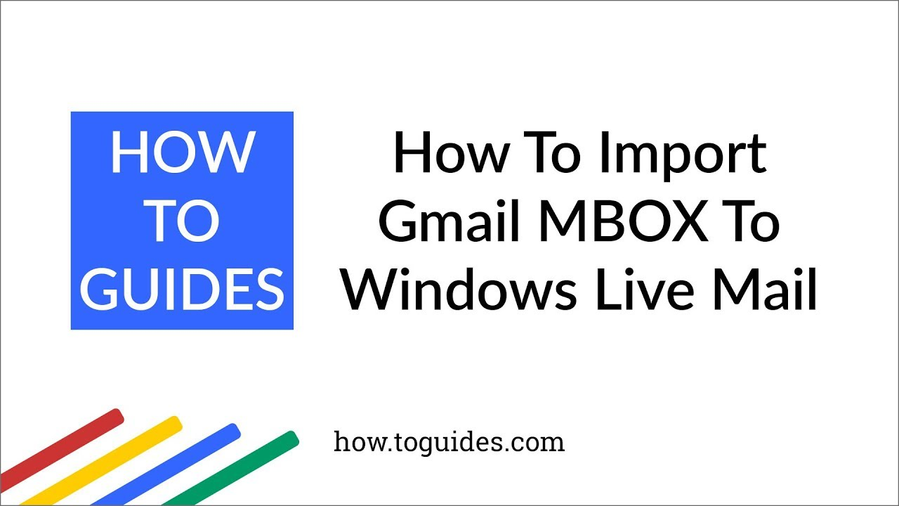 Import MBOX files to Windows Live Mail