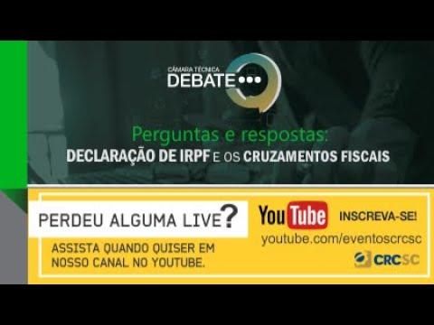 Câmara Técnica Debate: Perguntas e respostas: Declaração de IRPF e os Cruzamentos Fiscais