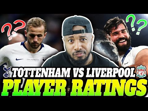 Tottenham Vs Liverpool 0-2 | Player Ratings | 2019 Champions League Final