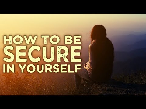 Nada Video: How to Become Completely Secure In Yourself