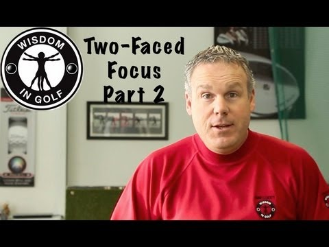 Two-Faced Focus Part 2 – Shawn Clement's Wisdom in Golf