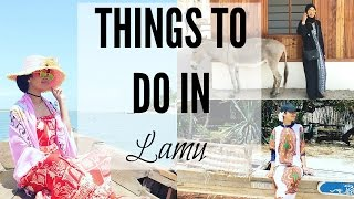 Lamu Kenya  city photos gallery : THINGS TO DO IN LAMU, KENYA | #MagicalKenya #DiscoverLamu #LamuTamu