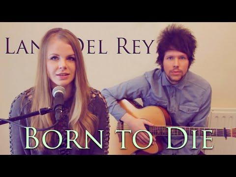 Tekst piosenki Natalie Lungley - Born To Die po polsku