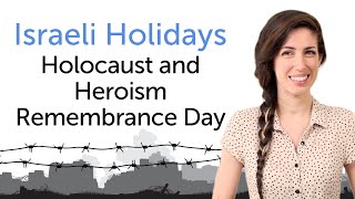 Yaara Israel  city photo : Learn Israel Holidays in Hebrew – Holocaust and Heroism Remembrance Day - יום הזיכרון לשואה ולגבורה