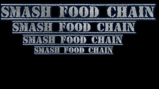 "Mightykeef from "" The Keef Crew"" Presents: Smash Food Chain Theory."