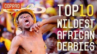 Video Top 10 Wildest African Derbies MP3, 3GP, MP4, WEBM, AVI, FLV Maret 2018