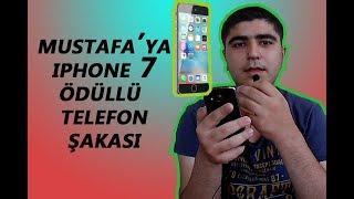 MUSTAFA'YA TELEFON ŞAKASI [iPHONE 7 ÖDÜLLÜ]