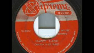 Carlton & The Shoes - Happy Land