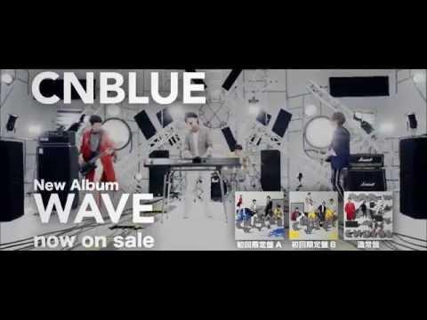 CNBLUE『WAVE』SPOT映像