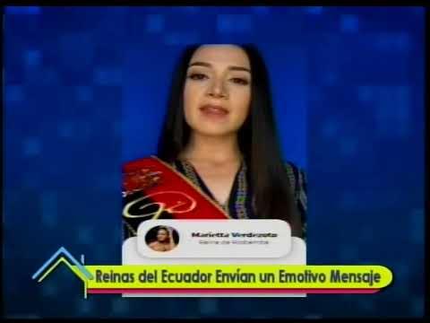 Reinas del Ecuador envían un emotivo mensaje