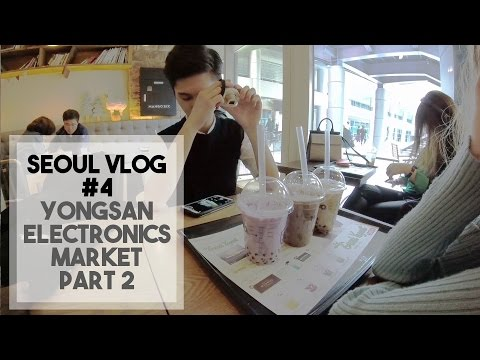 SEOUL VLOG #4: 용산전자상가 (Yongsan Electronics Market) Part 2 – Edward Avila