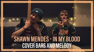 Video Shawn Mendes - In My Blood || Bars and Melody COVER MP3, 3GP, MP4, WEBM, AVI, FLV Juni 2018