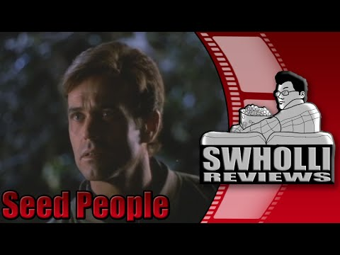 Swholli Reviews: Seed People (1992)