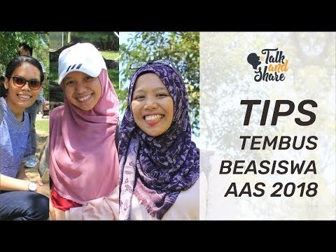 TIPS MENEMBUS BEASISWA AAS | TALK AND SHARE | AWARDEESTORY #017