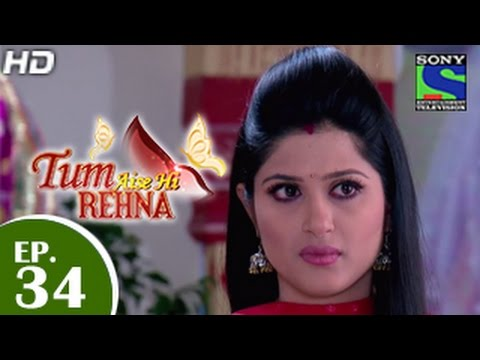 Video Tum Aise Hi Rehna - तुम ऐसे ही रहना - Episode 34 - 25th December 2014 download in MP3, 3GP, MP4, WEBM, AVI, FLV January 2017