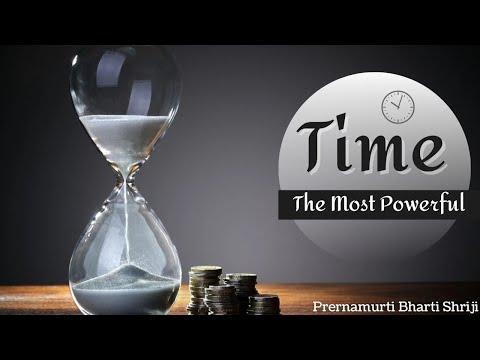Time The Most Powerful-Prernamurti Bharti Shriji