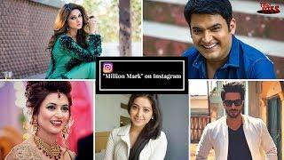 "10 Actors with ""Million Mark"" on Instagram"
