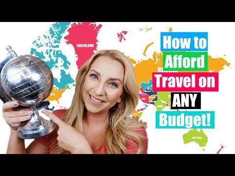 17 Tips to Afford Travel on ANY Budget! + How We Afford to Travel So Much!