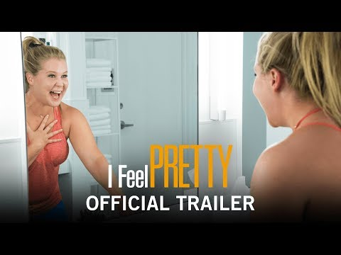 I FEEL PRETTY | HD Trailer #1 | with Amy Schumer, Michelle Williams, Naomi Campbell